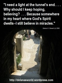 miracles, mountain-moving faith, dark tunnel, light at end of tunnel